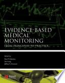 Evidence Based Medical Monitoring