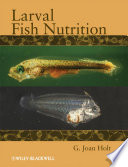 Larval Fish Nutrition Book