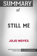 Summary of Still Me by Jojo Moyes: Conversation Starters