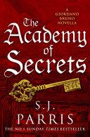 The Academy of Secrets: A Novella