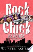 """Rock Chick Revenge"" by Kristen Ashley"
