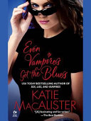 Even Vampires Get the Blues Book