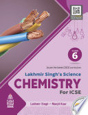 Lakhmir Singh s Science Chemistry for ICSE Class 6