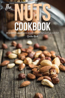 The Nuts Cookbook