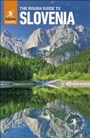The Rough Guide to Slovenia  Travel Guide eBook