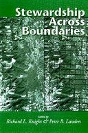 Stewardship Across Boundaries