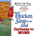 Chicken Soup for the Soul Cartoons for Moms
