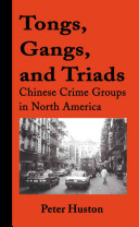 Tongs  Gangs  and Triads