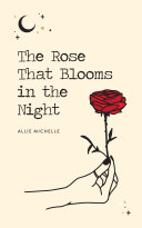 The Rose That Blooms in the Night Pdf/ePub eBook