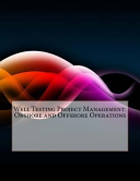 Well Testing Project Management