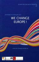 We Change Europe    the European Initiative  Art 8b 4  Treaty of Lisbon