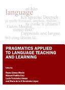 Pragmatics Applied to Language Teaching and Learning