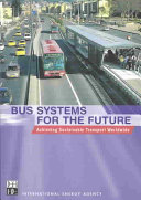 Bus Systems for the Future Book
