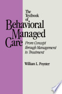 Textbook Of Behavioural Managed Care