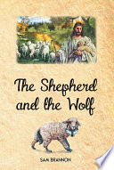 The Shepherd and the Wolf Book