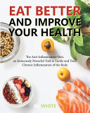Eat Better and Improve Your Health Book