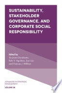 Sustainability  Stakeholder Governance  and Corporate Social Responsibility
