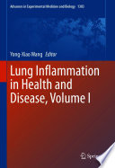 Lung Inflammation in Health and Disease  Volume I
