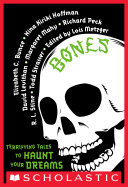Bones  Terrifying Tales to Haunt Your Dreams