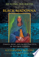 Healing Journeys with the Black Madonna Book PDF