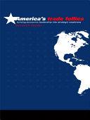 America s Trade Follies