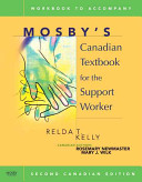 Workbook For Mosby S Canadian Textbook For The Support Worker
