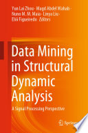 Data Mining in Structural Dynamic Analysis