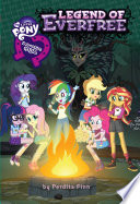 My Little Pony  Equestria Girls  The Legend of Everfree
