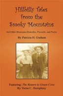 Hillbilly Tales From The Smoky Mountains And Other Homespun Remedies Proverbs And Poetry Pdf/ePub eBook
