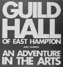 Guild Hall Of East Hampton