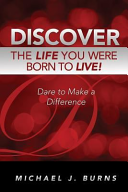 Discover the Life You Were Born to Live