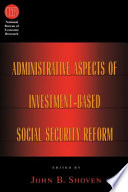 Administrative Aspects of Investment Based Social Security Reform