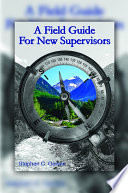 A Field Guide for New Supervisors Book