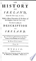 An History Of Ireland From The Year 1599 To 1603