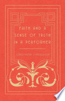 Faith and a Sense of Truth in a Performer