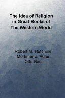 The Idea of Religion in Great Books of the Western World