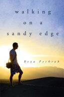 Walking on a Sandy Edge
