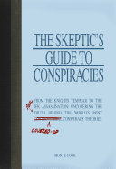 The Skeptic s Guide to Conspiracies