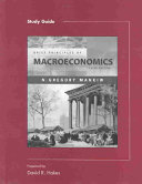 Study Guide, Brief Principles of Macroeconomics, Third Edition, N. Gregory Mankiw