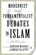 Modernist and Fundamentalist Debates in Islam