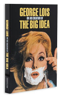 George Lois on His Creation of the Big Idea Book