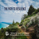 The Path to Resilience