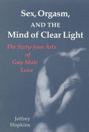 Sex  Orgasm  and the Mind of Clear Light