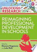 Reimagining Professional Development in Schools