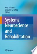 Systems Neuroscience and Rehabilitation Book