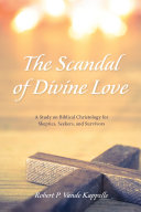 The Scandal of Divine Love