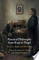 Practical Philosophy From Kant To Hegel