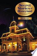 Secret Stories of Disneyland