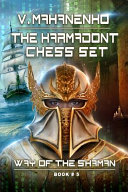 The Karmadont Chess Set (the Way of the Shaman