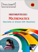 ISC Mathematics - Solutions of O.P. Malhotra (S. Chand) Class 11